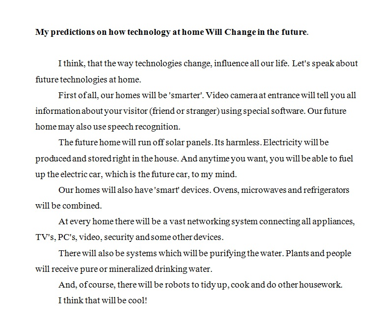 how will our future be essay Although i am currently unsure of my exact plans for the future and encourage our future generation future plans college essay (2008.
